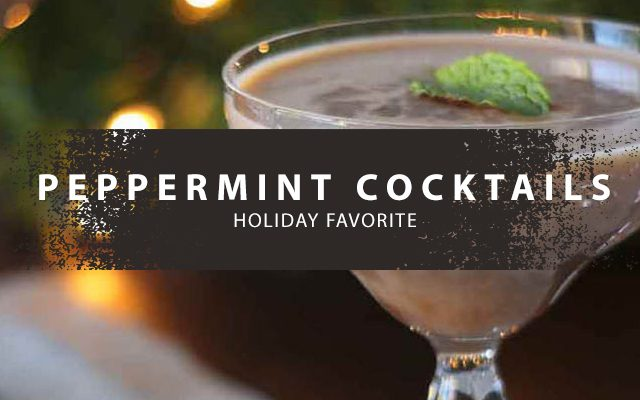 http://thewineandspiritscellar.com/wp-content/uploads/2019/11/Peppermint-cocktails-640x400.jpg